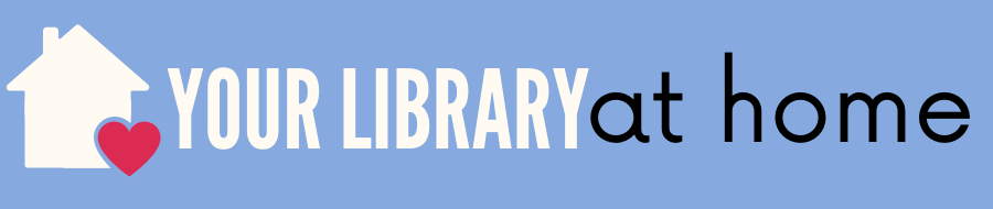 Your library at home banner - blue background with a house and heart graphic