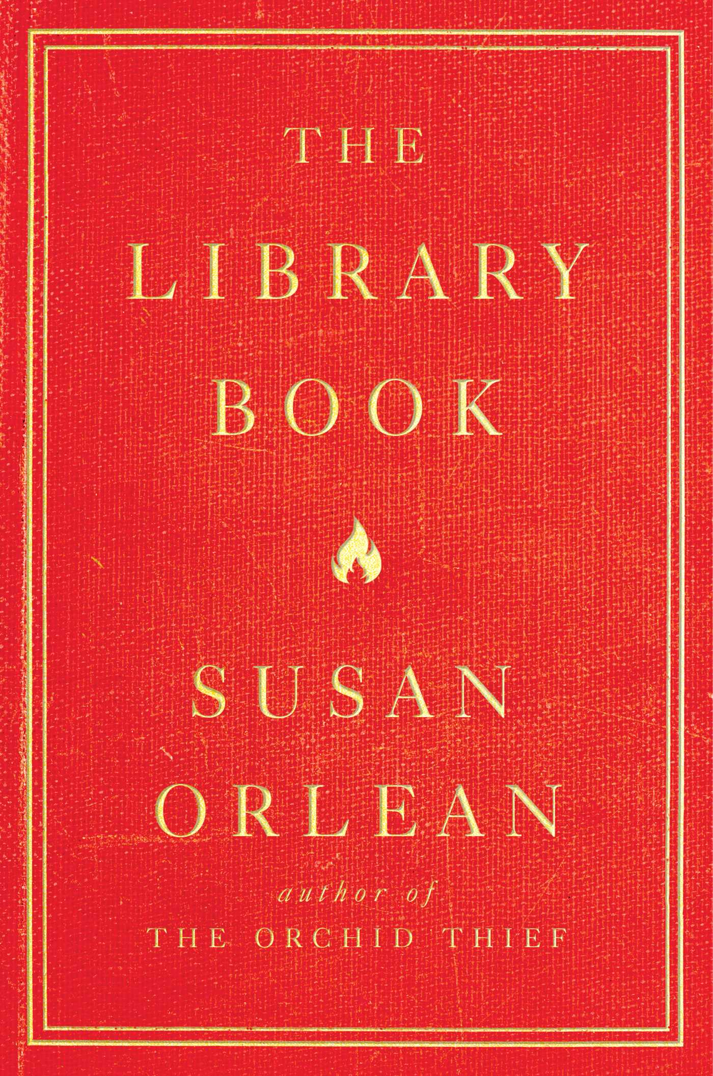 Book cover of Susan Orlean's The Library Book (red with gold lettering)