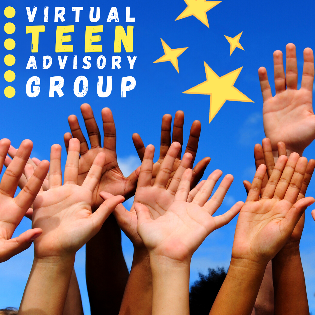 Virtual Teen Advisory Group.  Group of raised hands in a blue background with yellow stars.