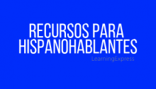 "Blue rectangle white words read ""Recursos para hispanohablantes"""