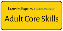 Learning Express - Adult Core Skills